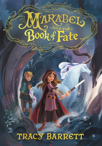Marabel and the Book of Fate ebook by Tracy Barrett