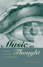 Music as Thought ebook by Mark Evan Bonds
