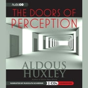 The Doors of Perception audiobook by Aldous Huxley