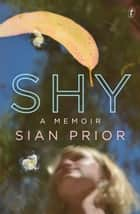 Shy ebook by Sian Prior