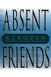 Absent Friends ebook by S.J. Rozan