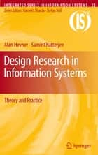 Design Research in Information Systems ebook by Alan Hevner,Samir Chatterjee