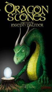 Dragon Stones ebook by Joseph Palmer