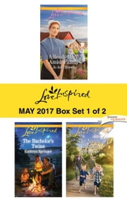 Harlequin Love Inspired May 2017 - Box Set 1 of 2