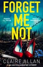 Forget Me Not eBook by Claire Allan