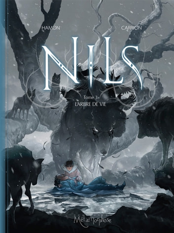Nils T03 - L'Arbre de vie eBook by Jérôme Hamon,Antoine Carrion