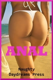 Anal ebook by Naughty Daydreams Press