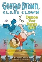 Dance Your Pants Off! #9 ebook by Nancy Krulik, Aaron Blecha