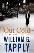 Out Cold ebook by William G. Tapply