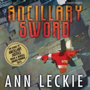 Ancillary Sword audiolibro by Ann Leckie