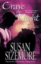 Crave the Night ebook by Susan Sizemore