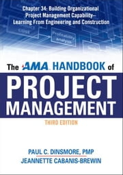 The AMA Handbook of Project Management, Chapter 34 ebook by Paul C. DINSMORE