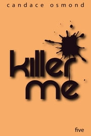 Killer Me: Episode Five: Contrariwise ebook by Candace Osmond