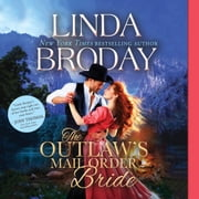 The Outlaw's Mail Order Bride audiobook by Linda Broday
