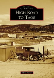 High Road to Taos ebook by Mike Butler