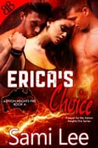 Erica's Choice - Prequel ebook by Sami Lee