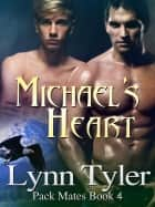 Michael's Heart ebook by Lynn Tyler