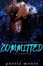 Committed - Collided, #3 ebook by Portia Moore
