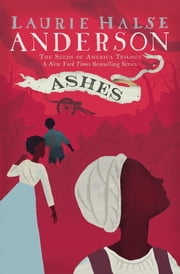 Ashes ebook by Laurie Halse Anderson