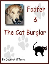 Foofer & the Cat Burglar ebook by Deborah O'Toole