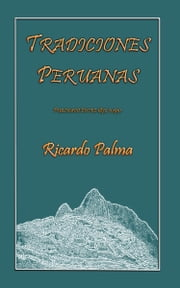 Tradiciones Peruanas ebook by Kobo.Web.Store.Products.Fields.ContributorFieldViewModel