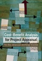 Cost-Benefit Analysis for Project Appraisal ebook by Per-Olov Johansson, Bengt Kriström