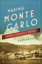 Making Monte Carlo ebook by Mark Braude
