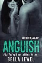 Anguish ebook by Bella Jewel