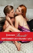 Harlequin Presents September 2014 - Bundle 1 of 2 - Tycoon's Temptation\More Precious than a Crown\A Night in the Prince's Bed\Changing Constantinou's Game ebook by Trish Morey, Carol Marinelli, Chantelle Shaw,...