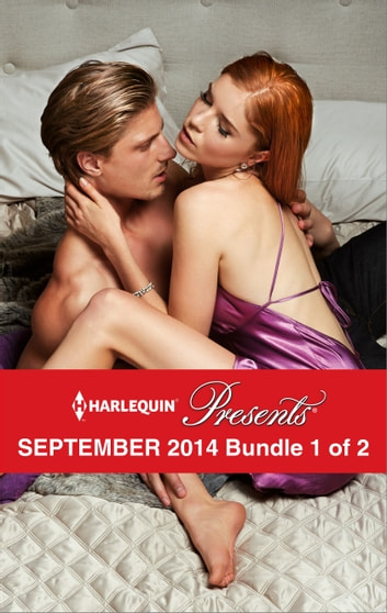 Harlequin Presents September 2014 - Bundle 1 of 2 - An Anthology ebook by Trish Morey,Carol Marinelli,Chantelle Shaw,Jennifer Hayward