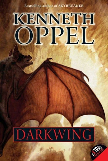Darkwing ebook by Kenneth Oppel