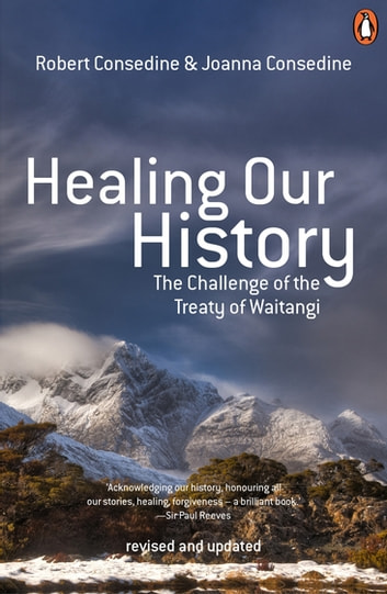 Healing Our History 3rd Edition eBook by Robert Consedine,Joanna Consedine