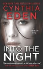 Into The Night ebook by Cynthia Eden