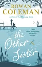 The Other Sister ebook by Rowan Coleman