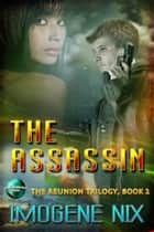 The Assassin ebook by Imogene Nix