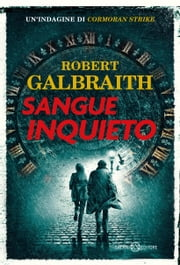 Sangue inquieto eBook by Robert Galbraith, Barbara Ronca, Loredana Serratore,...