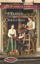 A Family for Christmas ebook by Winnie Griggs