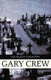 No Such Country ebook by Gary Crew
