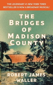 The Bridges of Madison County ebook by Robert James Waller