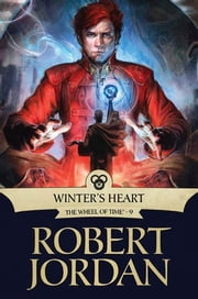 Winter's Heart - Book Nine of 'The Wheel of Time' ebook by Robert Jordan