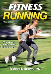 Fitness Running 3rd Edition ebook by Richard Brown