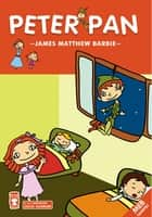Peter Pan - Çocuk Klasikleri ebook by James Matthew Barrie