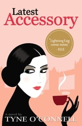Latest Accessory ebook by Tyne O'Connell