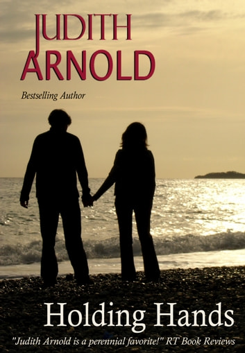 Holding Hands ebook by Judith Arnold