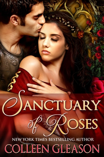 Sanctuary of Roses ebook by Colleen Gleason