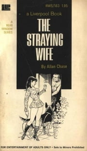The Straying Wife ebook by Chase, Allen