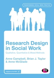 Research Design in Social Work - Qualitative and Quantitative Methods ebook by Anne Campbell,Brian J. Taylor,Ms. Anne McGlade