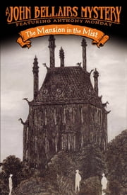The Mansion in the Mist ebook by John Bellairs,Edward Gorey