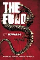 The Fund 電子書 by Jeff Edwards