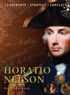 Horatio Nelson eBook by Angus Konstam, Peter Dennis
